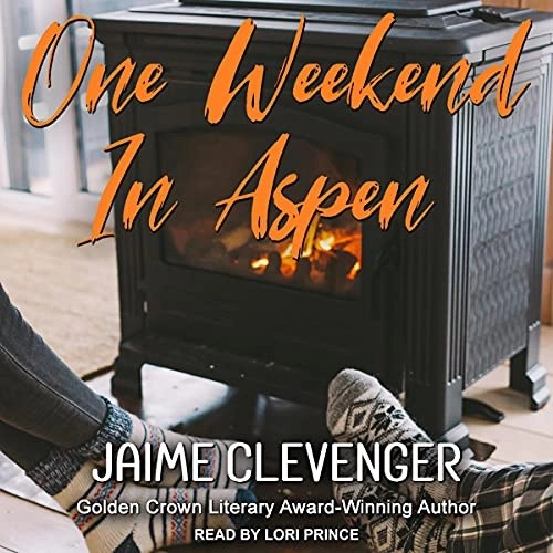 One Weekend in Aspen by Jaime Clevenger