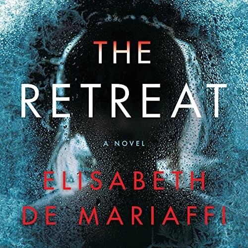 The Retreat by Elisabeth de Mariaffi