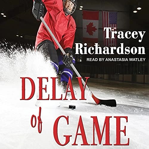 Delay of Game by Tracey Richardson