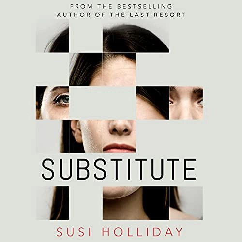 Substitute by Susi Holliday