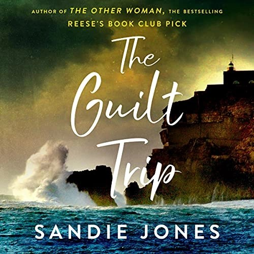 The Guilt Trip by Sandie Jones