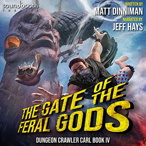 The Gate of the Feral Gods by Matt Dinniman