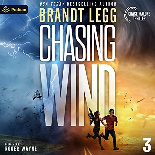 Chasing Wind by Brandt Legg
