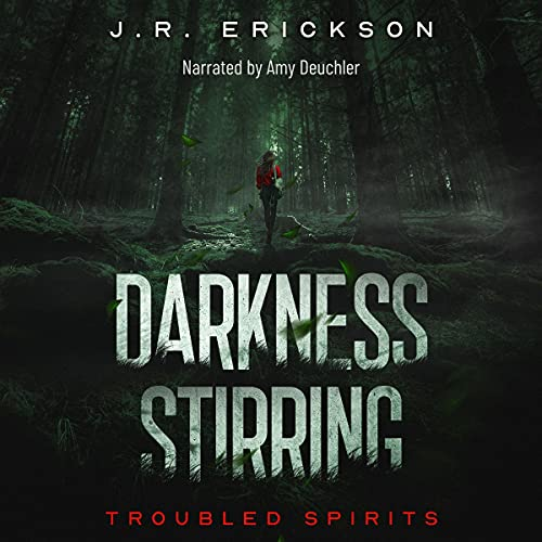 Darkness Stirring by J.R. Erickson