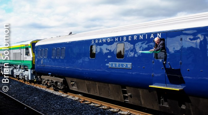 Tracking the Light Special:  Ireland's Grand Hibernian Inaugural Departure from Dublin Heuston Station.