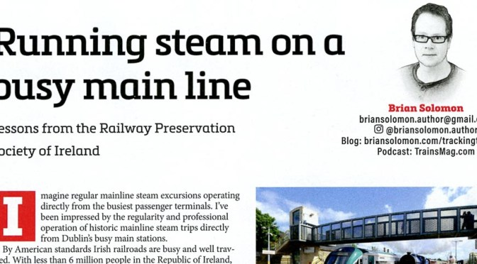 The Challenges and Lessons of Main Line Steam—July 2019
