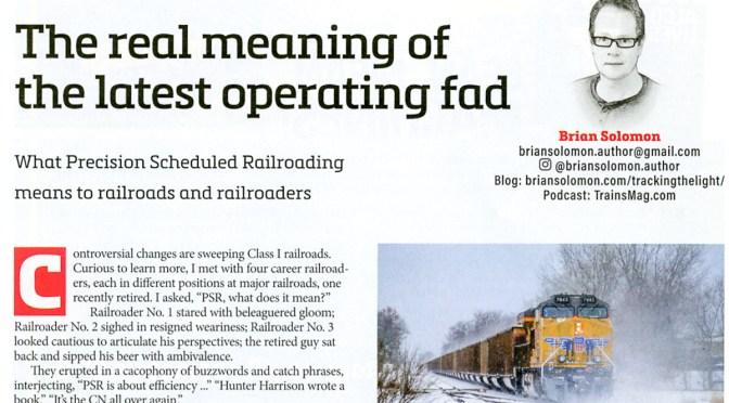 June 2019 TRAINS and Precision Scheduled Railroading.