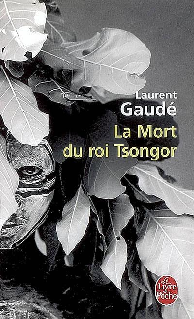 La Mort Du Roi Tsongor Film : tsongor, Tsongor,, Laurent, Gaudé