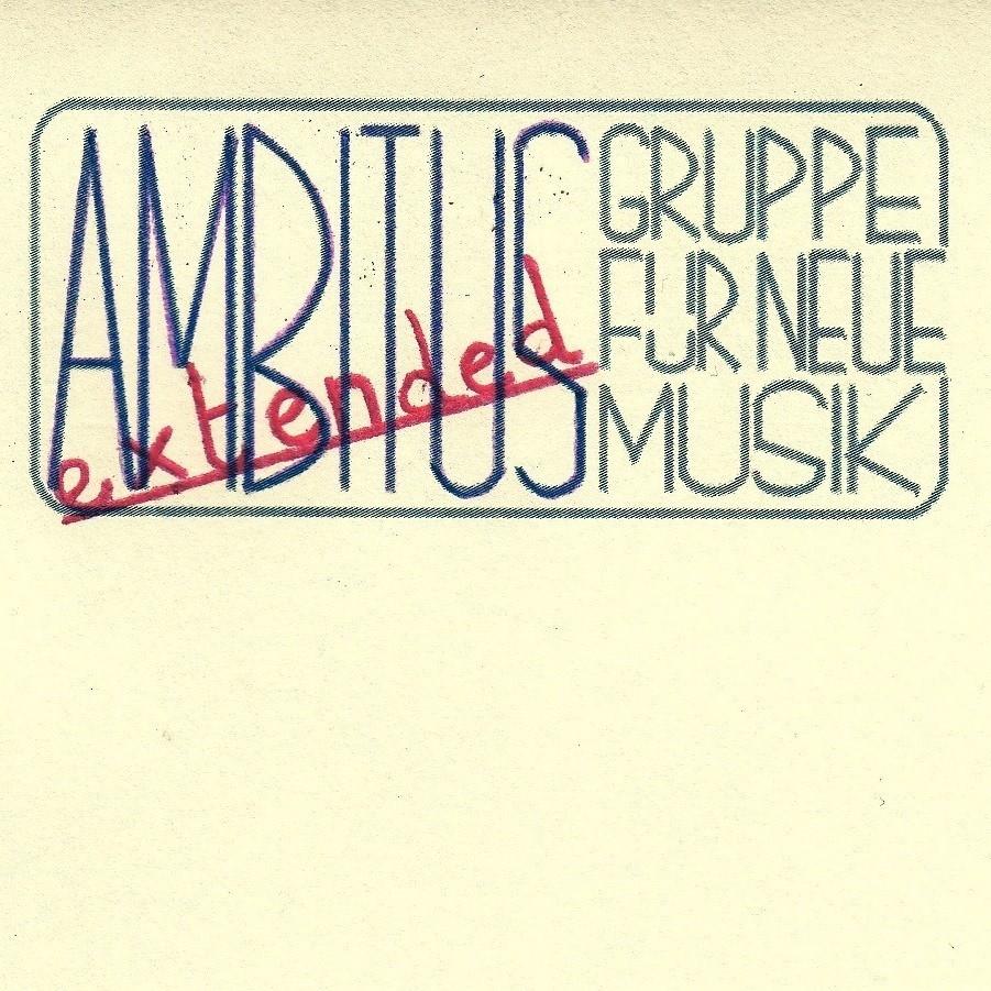 "ABGESAGT !!! Ambitus & Ambitus extended - Jubiläumskonzert ""Ins Ohr verleibt"""