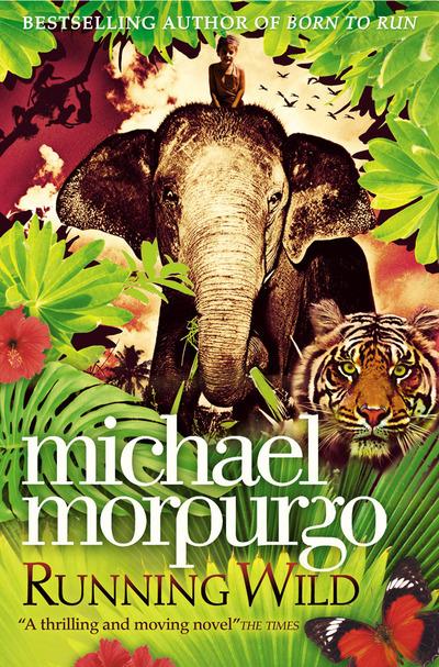 Running Wild - Michael Morpurgo