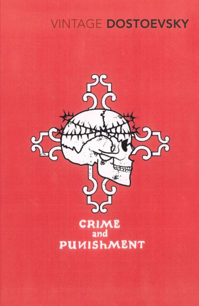 Crime and Punishment: A Novel in Six Parts with Epilogue - F. M. Dostoevsky