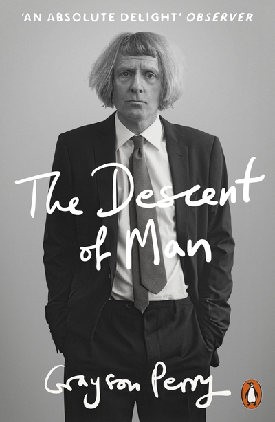 The Descent of Man - Grayson Perry