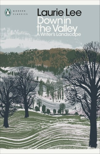 Down in the valley - Laurie Lee