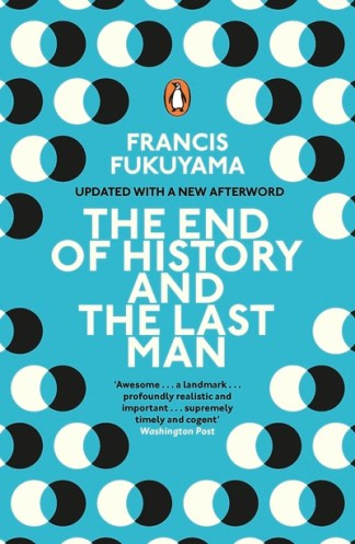 The end of history and the last man - Francis Fukuyama