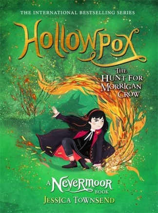 Hollowpox: The Hunt for Morrigan Crow Book 3 - Jessica Townsend