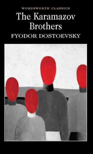 The Karamazov Brothers - F.M. Dostoevsky