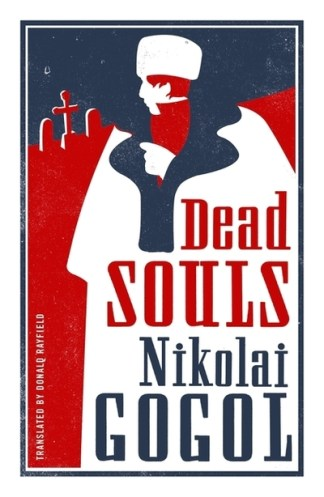Dead Souls: New Translation - Nikolai Gogol
