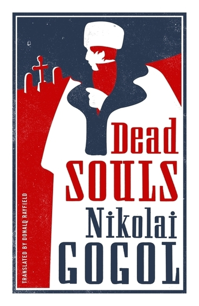 Dead Souls: New Translation - Nikolai Gogol