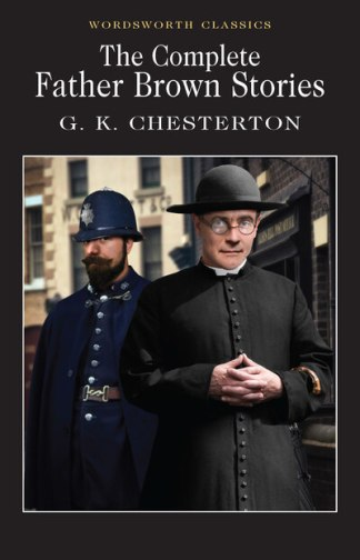 Father Brown Selected Stories - G K Chesterton