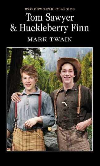 Tom Sawyer & Huckleberry Finn - Mark Twain