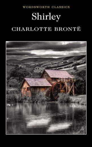 Shirley - Charlotte Bronte