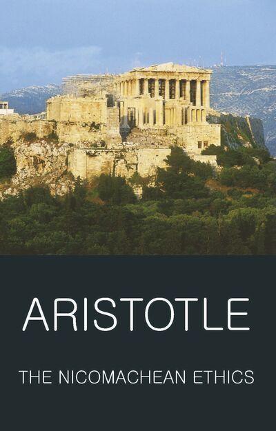 The Nicomachean Ethics -  Aristotle