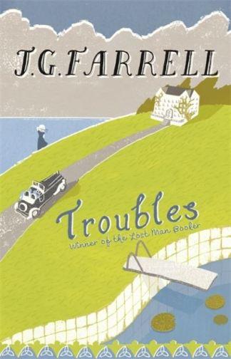 Troubles - J G Farrell