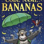 Code Name Bananas - David Walliams