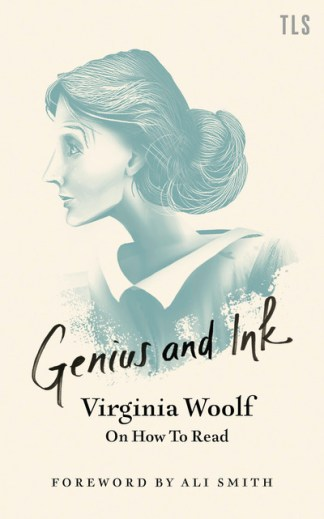 Genius and ink - Virginia Woolf