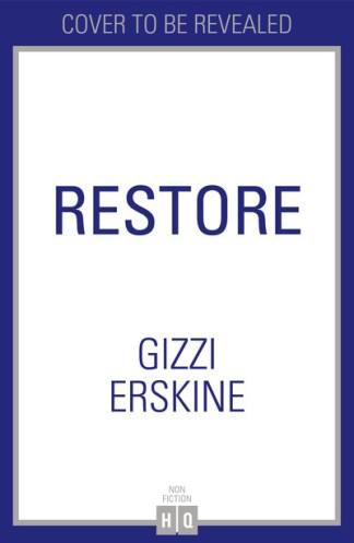 Restore - Gizzi Erskine