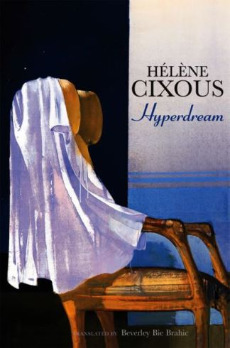 Hyperdream -  Cixous