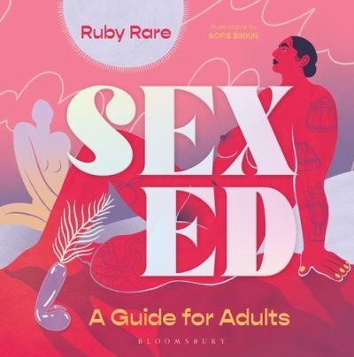 Sex ed - Ruby Rare