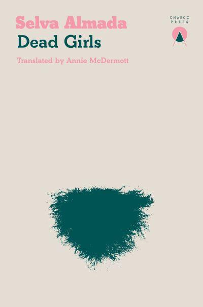 Dead Girls by Almada (author) Selva