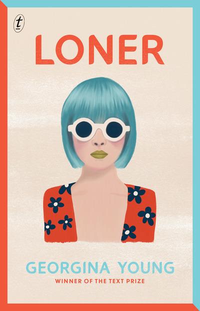 Loner - Georgina Young