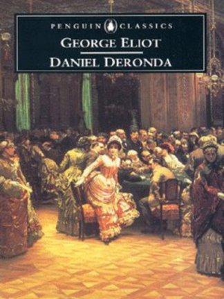 Daniel Deronda - George Eliot