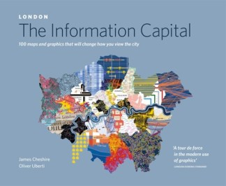 London: The Information Capital - James Cheshire
