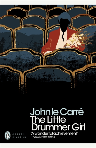 Little Drummer Girl: Soon to be a Major BBC TV Series - John le Carre