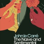 The naive and sentimental lover - Carr?,  John Le
