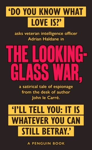 Looking Glass War: The Smiley Collection - John le Carre