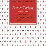 Mastering the Art of French Cooking, Vol.1 - Child (author) Julia