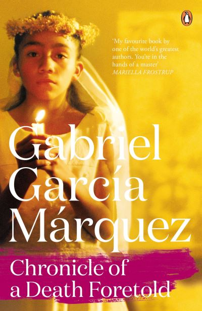 Chronicle of a Death Foretold - Marquez, Gabrie Garcia