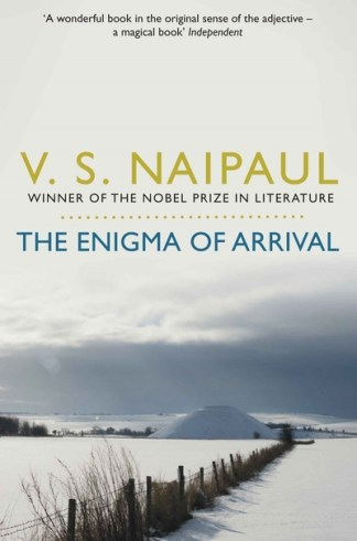 The enigma of arrival - V. S.(Vidiadhar Naipaul