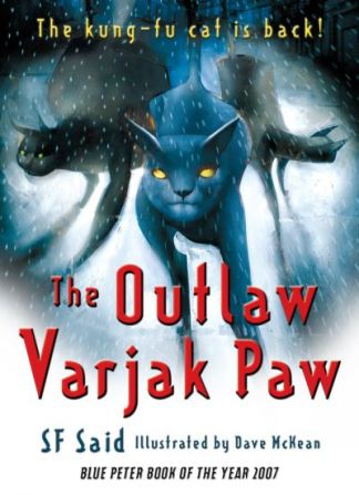 The Outlaw Varjak Paw - S. F. Said