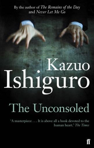 Unconsoled - Kazuo Ishiguro