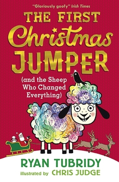 First Christmas Jumper and the Sheep Who Changed Everything - Ryan Tubridy