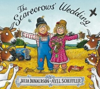 The scarecrows' wedding - Julia Donaldson