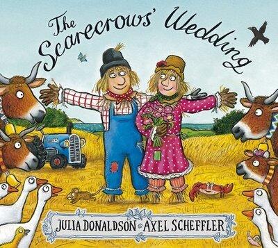 The scarecrows' wedding - Julia Donaldson