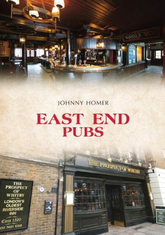 East End Pubs - Johnny Homer