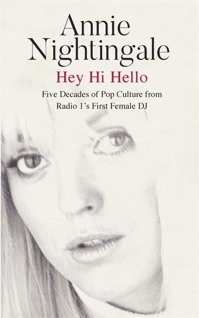 Hey hi hello - Anne Nightingale