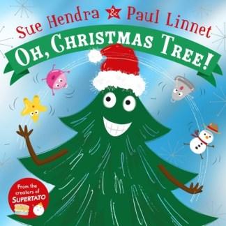 Oh, Christmas Tree! - Sue Hendra